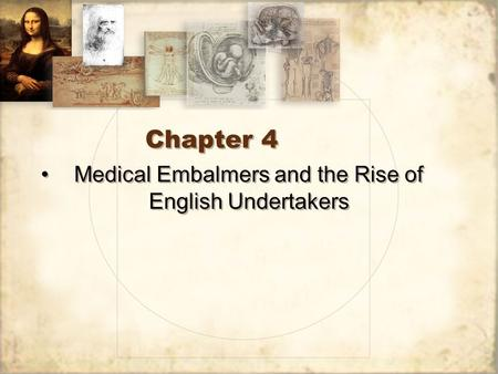Medical Embalmers and the Rise of English Undertakers