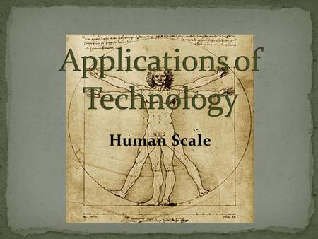 Human Scale. According to Chapter 3 in the textbook, human scale is defined as objects or places designed to relate to the size and proportions of the.
