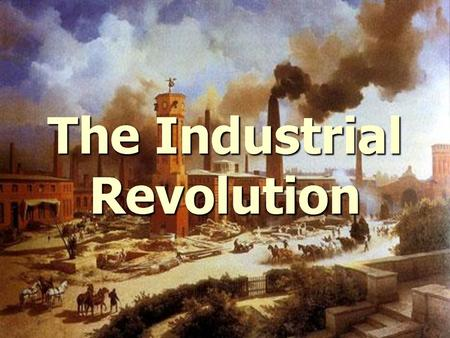 "Record your thoughts regarding: What is the Industrial Revolution? What does industrial mean? HINT: root word ""industry"""
