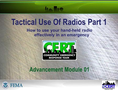 How to use your hand-held radio effectively in an emergency Tactical Use Of Radios Part 1 Advancement Module 01.