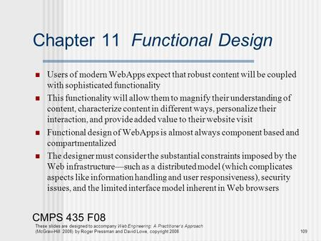CMPS 435 F08 These slides are designed to accompany Web Engineering: A Practitioner's Approach (McGraw-Hill 2008) by Roger Pressman and David Lowe, copyright.