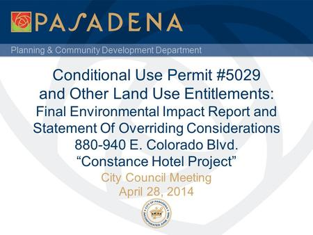 Planning & Community Development Department Conditional Use Permit #5029 and Other Land Use Entitlements: Final Environmental Impact Report and Statement.