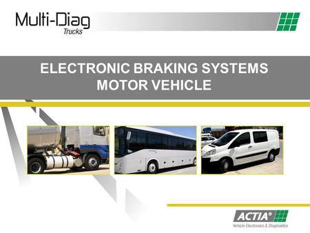 ELECTRONIC BRAKING SYSTEMS MOTOR VEHICLE