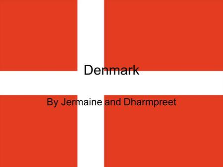 Denmark By Jermaine and Dharmpreet. Location/Size The area of Denmark is 43,094 km 2 Denmark is in Europe Denmark is real close to Germany.
