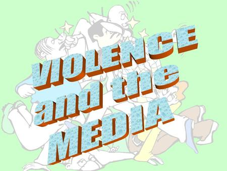 What is Violence… homicides beatings shootings murders suicides assaults thrill seeking drugs.