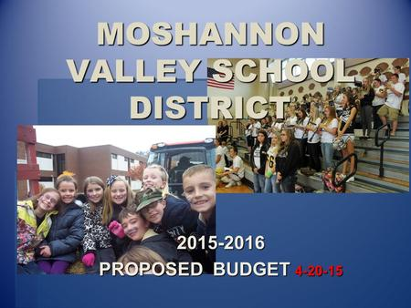 MOSHANNON VALLEY SCHOOL DISTRICT 2015-2016 PROPOSED BUDGET 4-20-15.