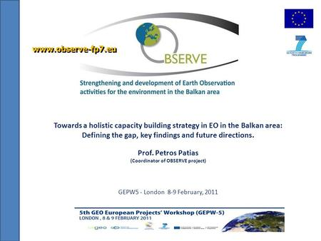 Towards a holistic capacity building strategy in EO in the Balkan area: Defining the gap, key findings and future directions. Prof. Petros Patias (Coordinator.