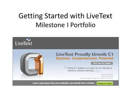 Getting Started with LiveText Milestone I Portfolio.