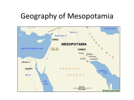 Geography of Mesopotamia. Questions and Titles Geography of Mesopotamia.
