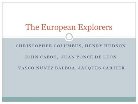 The European Explorers