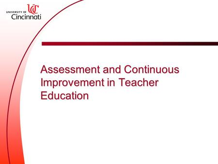 Assessment and Continuous Improvement in Teacher Education.