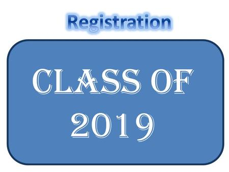 Class of 2019 Recommended Course of Study Grade 9 English 9 (3) Social Studies 9 (2) Algebra (3) Engineering and Earth Science A & B, Physical (3) Phy.