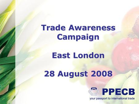Trade Awareness Campaign East London 28 August 2008.