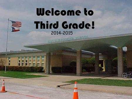 Welcome to Third Grade! 2014-2015. Mrs. Gregg Mrs. Orobitg- Baca Mrs. Colwell Mrs. O'Grady Mrs. Lane Mrs. Eiland.