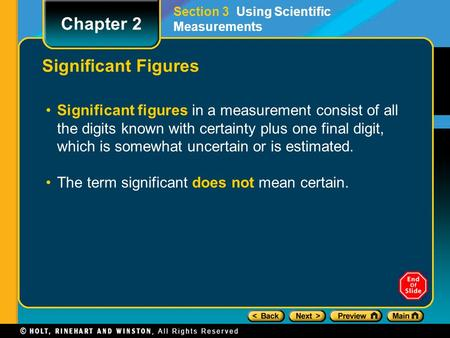Significant Figures Significant figures in a measurement consist of all the digits known with certainty plus one final digit, which is somewhat uncertain.