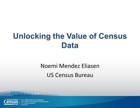 Unlocking the Value of Census Data