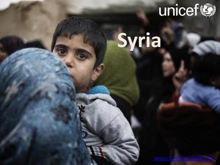 "Syria Jacqui Southey UNICEF NZ.  ""As the eyes of the world focus on the mounting violence in Syria, we."