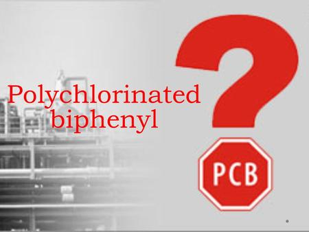 Polychlorinated biphenyl. What is it? PCBs belong to a broad family of man-made organic chemicals known as chlorinated hydrocarbons. They have a range.