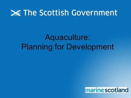 Aquaculture: Planning for Development. Purpose of Training To provide an overview to all stakeholders of aquaculture planning To provide planners and.