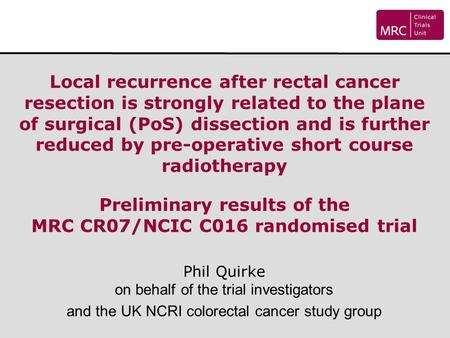 Local recurrence after rectal cancer resection is strongly related to the plane of surgical (PoS) dissection and is further reduced by pre-operative short.