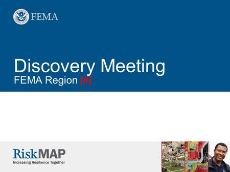 Discovery Meeting FEMA Region [#]. 2 Introductions.