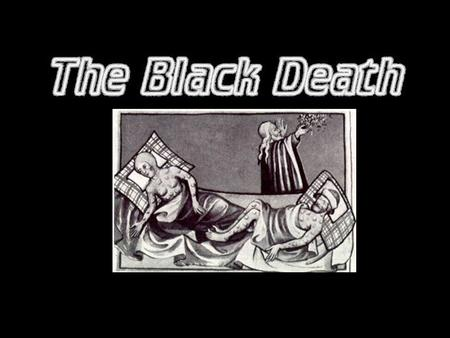 The Black Death The Black Death consisted of three Plagues, the Septicaemic Plague, Pneumonic Plague and the worst of all the Bubonic Plague. Also the.