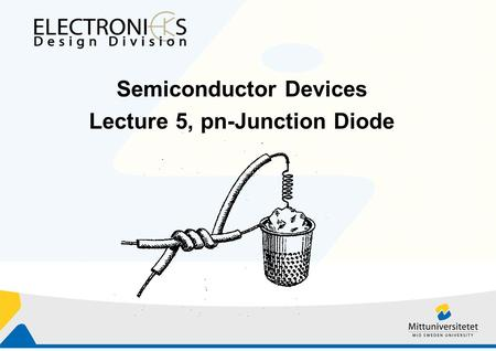 Semiconductor Devices Lecture 5, pn-Junction Diode
