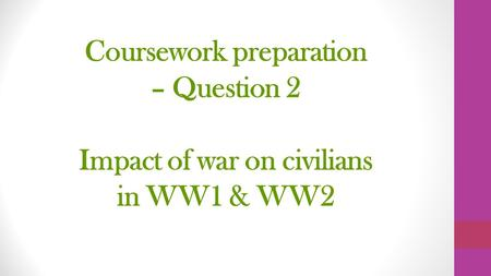 The British People in War Question 2: