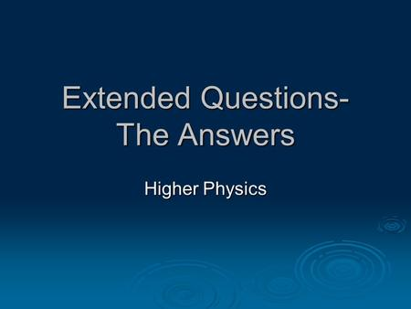 "Extended Questions- The Answers Higher Physics. What is meant by ""coherent"" waves?  Same speed  Same frequency  In Phase."