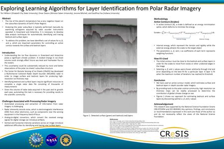 Exploring Learning Algorithms for Layer Identification from Polar Radar Imagery Tori Wilborn (Elizabeth City State University), Omar Owens (Winston Salam.