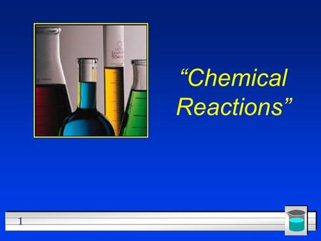 "1 ""Chemical Reactions"". 2 Describing Chemical Reactions l OBJECTIVES: –Describe how to write a word equation. –Describe how to write a chemical equation."
