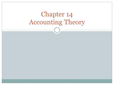 Chapter 14 Accounting Theory. Worksheet Used to plan adjustments and summarize information for financial statements Can be done as many times as necessary.