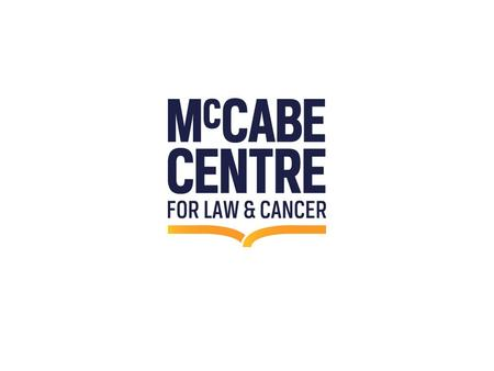 Making the law work better for people affected by cancer, their carers and health professionals.