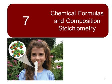 1 7 Chemical Formulas and Composition Stoichiometry.