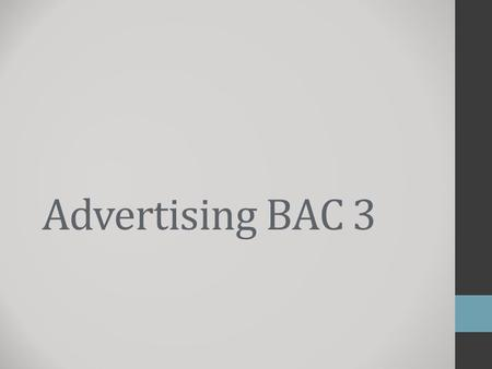 Advertising BAC 3. The ASA ASA = Advertising Standards Authority = Our aim is make sure that all UK advertising, wherever it appears is legal, decent,