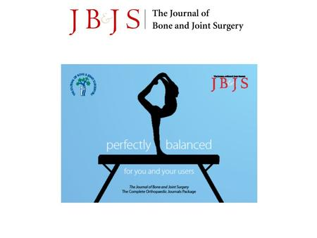 The Journal of Bone & Joint Surgery has been the most valued source of information for orthopaedic surgeons and researchers for over 100 years. Specialists,