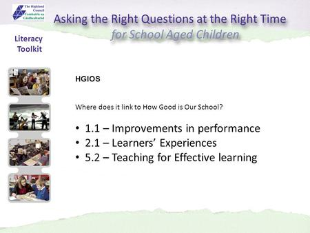 Asking the Right Questions at the Right Time for School Aged Children Asking the Right Questions at the Right Time for School Aged Children HGIOS Where.