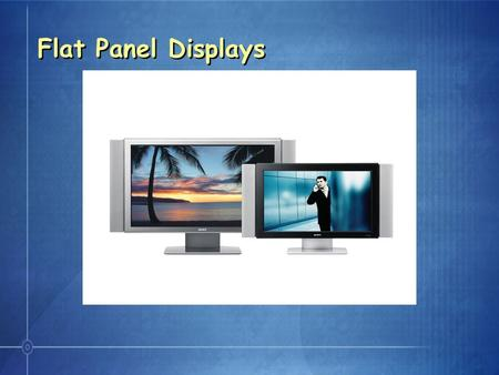 "Flat Panel Displays. Flat Panel Displays by Size 32"" FWD32LX1 (LCD Pro Monitor) - $2,500 KDL32S2000 (LCD Consumer TV) - $1,900 KLV32U100M (LCD Consumer."