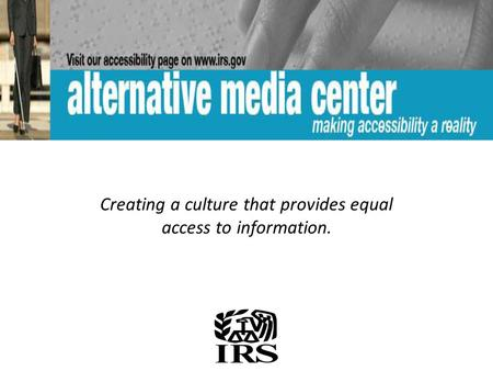Creating a culture that provides equal access to information.