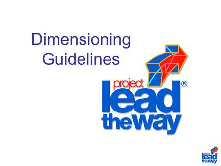 Dimensioning Guidelines Dimension Line Terminology A dimension line is a thin line drawn perpendicular to extension lines with arrowheads at each end.