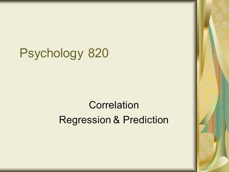 psychology prediction Early psychologists from james to watson all endorsed that goal for psychology: prediction and control of behavior.