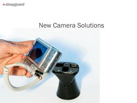 New Camera Solutions. New Camera Solutions: A universal solution to display and charge all cameras, camcorders and SLRs on the market Unique and universal.