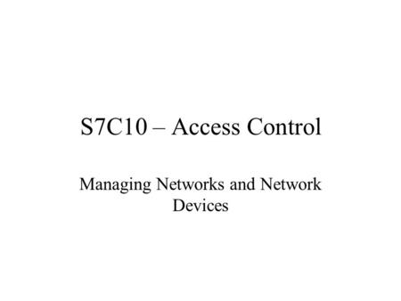 Managing Networks and Network Devices
