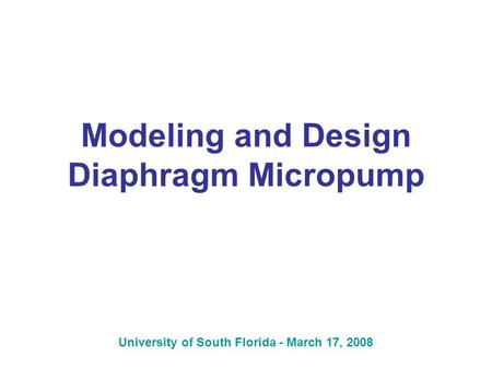 Modeling and Design Diaphragm Micropump