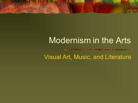 Visual Art, Music, and Literature