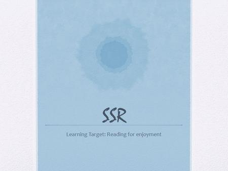 SSR Learning Target: Reading for enjoyment. The Secret Garden Photo Essay.