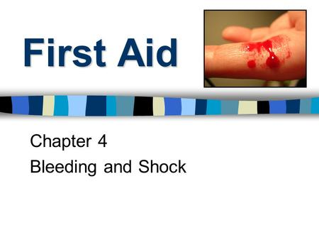First Aid Chapter 4 Bleeding and Shock. External Bleeding ___________can be seen coming from an _______________ ______________.
