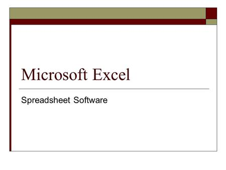 Microsoft Excel Spreadsheet Software. 1 2 3 4 56 7 8 9 10 11 12.