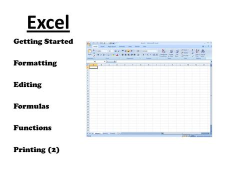Excel Getting Started Formatting Editing Formulas Functions Printing (2)