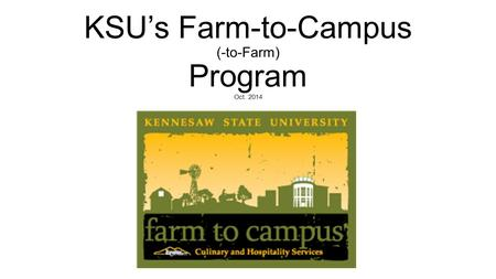 KSU's Farm-to-Campus (-to-Farm) Program Oct. 2014.